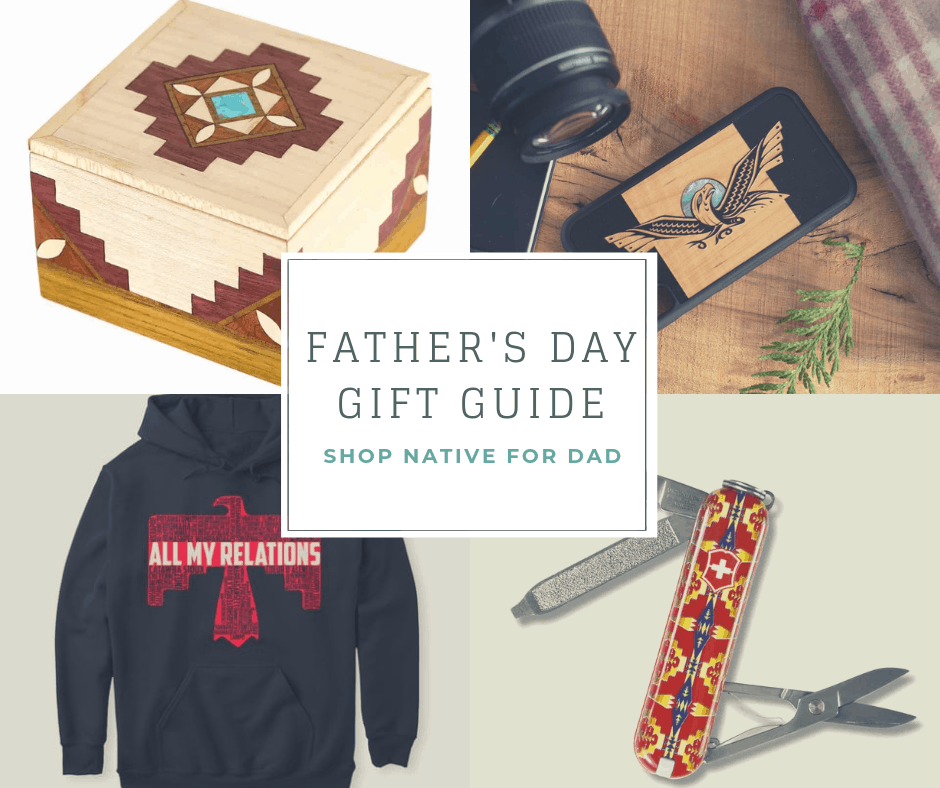 Native American Father S Day Gift Guide 2019